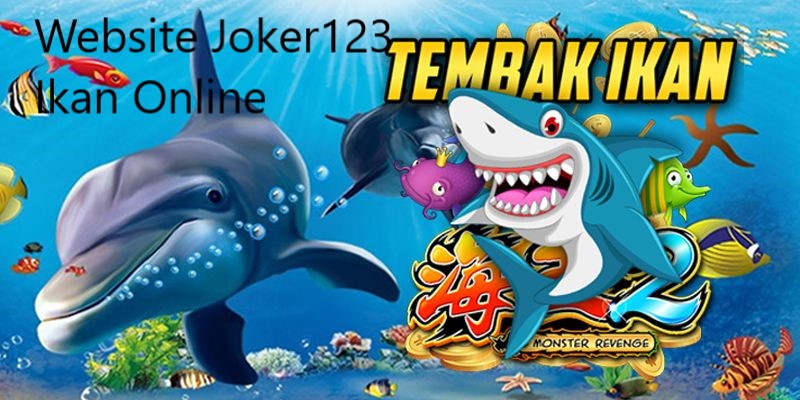 Website Joker123 Ikan Online